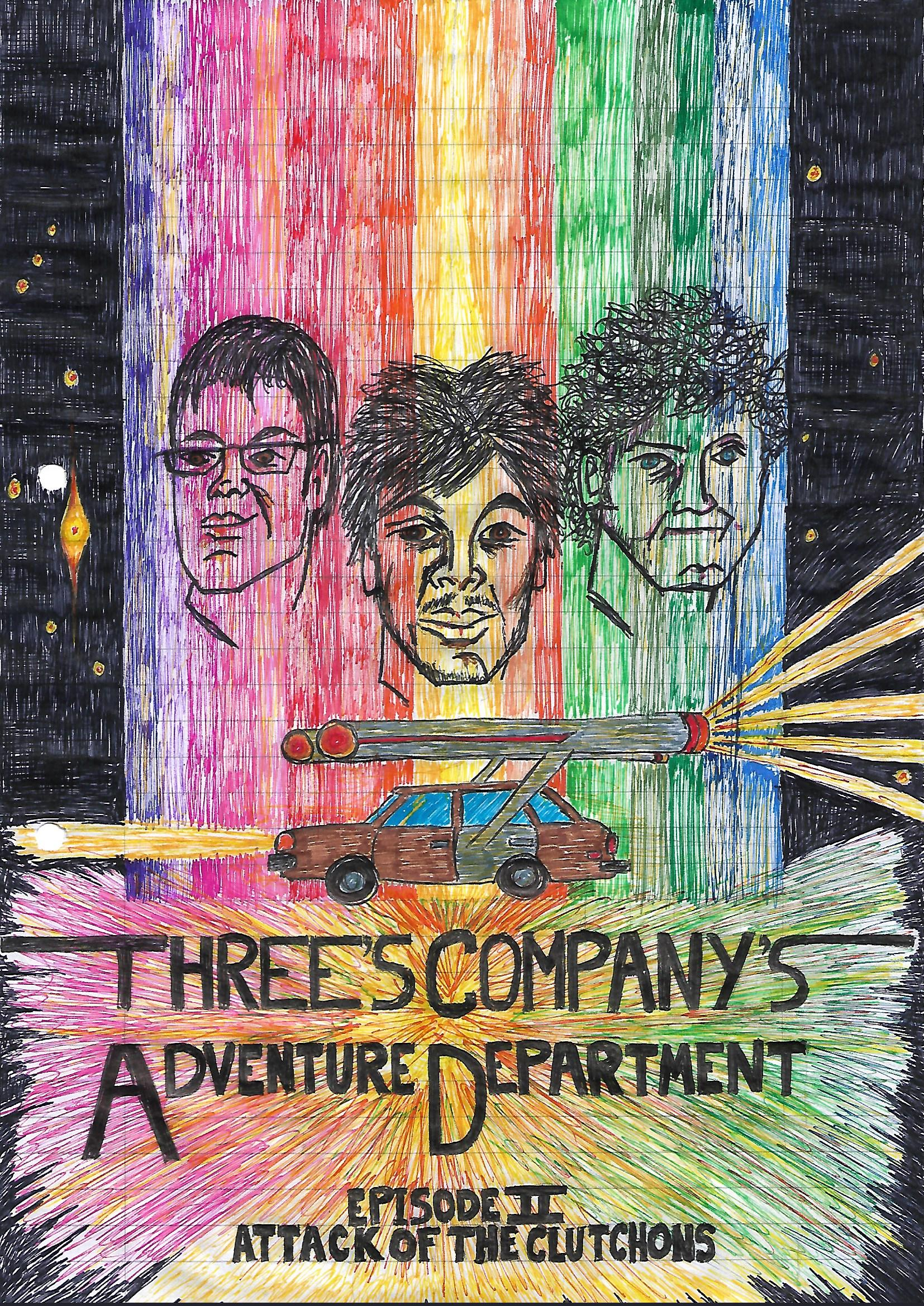 Three's Company Adventure Department Episode 2: Attack Of The Clutchons Poster (by Michael Grady-Hall)